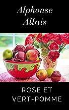 Rose et Vert-Pomme (French Edition)