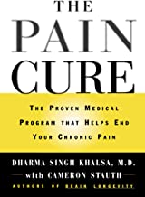 The Pain Cure: The Proven Medical Program That Helps End Your Chronic Pain
