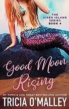 Good Moon Rising (The Siren Island Series Book 4) PDF