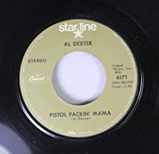 AL DEXTER 45 RPM Pistol Packin' Mama / Rosalita