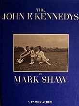 The John F. Kennedys: A Family Album
