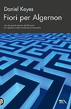 Fiori per Algernon (Italian Edition)