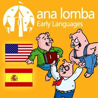 Ana Lomba – Three Little Pigs (Bilingual Spanish-English Story) (Kindle tablet Edition)