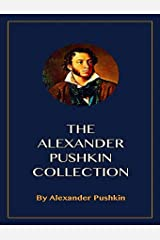 The Complete Works of Alexander Pushkin (English Edition) eBook Kindle