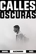 Calles Oscuras (Spanish Edition)