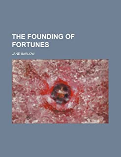 The Founding of Fortunes