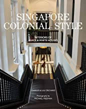 Singapore Colonial Style: Interiors of Black and White Houses: Interiors of Black & White Houses