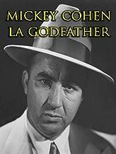 Mickey Cohen : LA Godfather