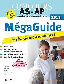 Méga-Guide 2018 Concours Aide-soignant et Auxiliaire de puériculture: Avec vidéos d'entretiens avec le jury et planning de révision (Hors collection)