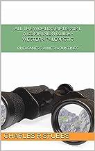 All the World's Birds 2021: A Companion Guide - WESTERN PALEARCTIC (All the World's Birds 2021: A Companion Guide - WORLD ...
