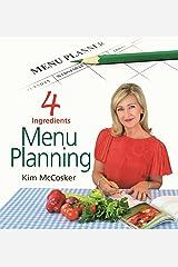 4 Ingredients Menu Planning Kindle Edition