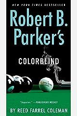 Robert B. Parker's Colorblind (A Jesse Stone Novel Book 17) Kindle Edition