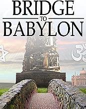 Bridge to Babylon