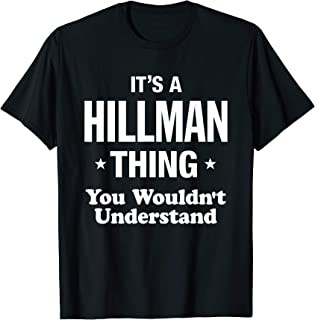 Hillman Thing Family Surname Last Name Funny T-Shirt