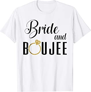 bride and boujee shirt