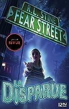 Fear Street - tome 1 : La disparue