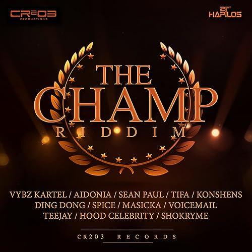 The Champ Riddim (Instrumental) by Cr203 on Amazon Music - Amazon com