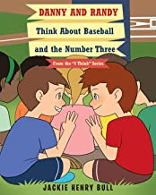 Danny and Randy Think About Baseball and the Number Three