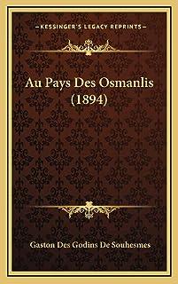 Au Pays Des Osmanlis (1894)