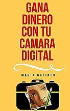 Como hacer Dinero con tu Camara Digital