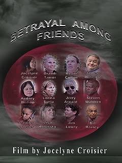 Betrayal Among Friends
