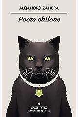 Poeta chileno (Narrativas hispánicas nº 641) (Spanish Edition) Kindle Edition