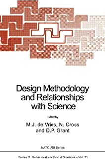 Design Methodology and Relationships with Science (Nato Science Series D:)