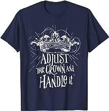 Woman Girls Queen Gold Crown Adjust Crown Handle It T Shirt