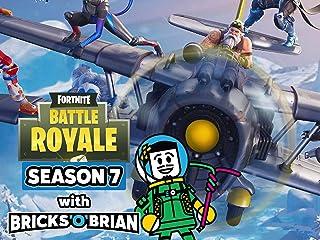 Clip: Fortnite Battle Royale Season 7 with Bricks 'O' Brian!