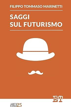 Saggi sul futurismo