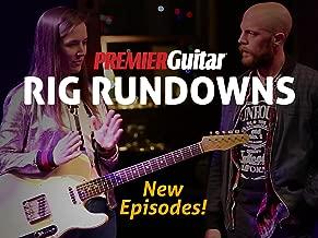Premier Guitar Rig Rundown