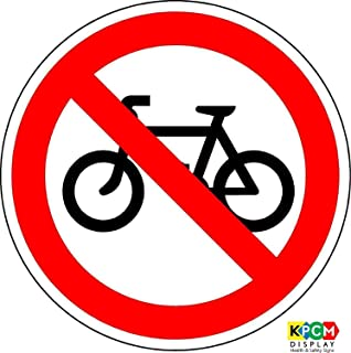ISO Safety Label Sign - International No Bicycles Symbol - Self adhesive sticker 100mm Diameter by KPCM Display