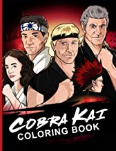 Cobra Kai Coloring Book: Cobra Kai Great Gift Coloring Books For Adults, Teenagers Designed To Relax And Calm