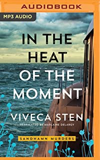 In the Heat of the Moment (Sandhamn Murders)