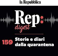 Storie e diari dalla quarantena: Rep Digest 159