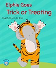 Elphie Goes Trick or Treating (Elphie's Books Book 3)
