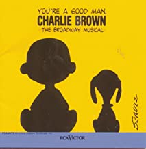 You're a Good Man, Charlie Brown (New Broadway Cast Recording (1999))