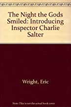 The Night the Gods Smiled: Introducing Inspector Charlie Salter