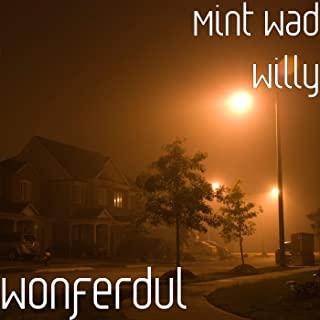 mint wad willy
