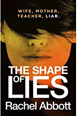 The Shape of Lies: The gripping psychological thriller Kindle Edition