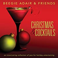 Christmas & Cocktails: Intoxicating Collection of