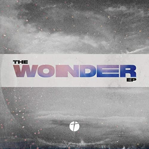 New Vision Worship - The Wonder EP (2019)