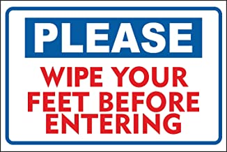 New Please Wipe Your feet Before Entering Sign 12x8.