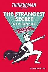 Thinkupman presents: The Strangest Secret: Classic Wisdom for Everyday People (English Edition) eBook Kindle
