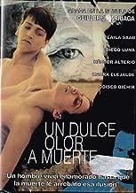 UN DULCE OLOR A MUERTE (DIEGO LUNA,ODISEO BICHIR,JUAN CARLOS COLOMBO[NTSC/Region 1 and 4 dvd. Import - Latin America].