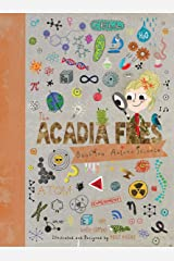 The Acadia Files: Book Two, Autumn Science (Acadia Science Series) Kindle Edition