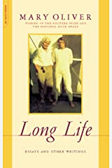 Long Life: Essays and Other Writings Kindle Edition