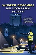 Nel monastero di Crest (Nero Rizzoli)