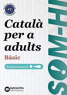 Som-hi! Bàsic. Català per a adults. Solucionari 1-2-3 A2 (Català per adults)
