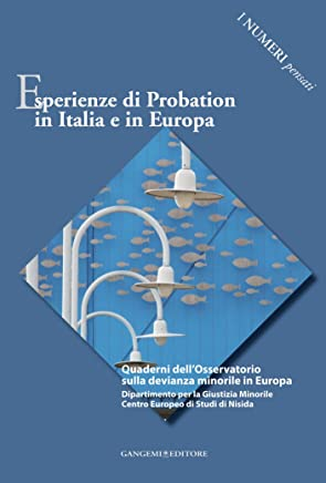 Esperienze di Probation in Italia e in Europa: I numeri pensati